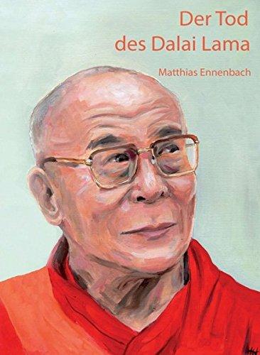 Der Tod des Dalai Lama