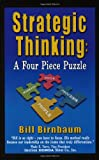 Strategic Thinking: A Four Piece Puzzle, Bill Birnbaum, 1932632131