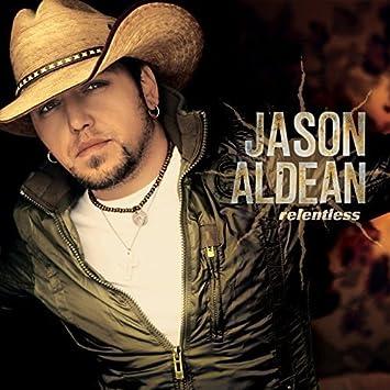Relentless Jason Aldean Amazonde Musik