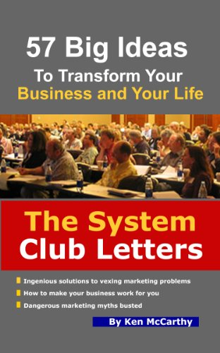 The System Club Letters - 57 Big Ideas to Transform Your Business and Your Life (English Edition)