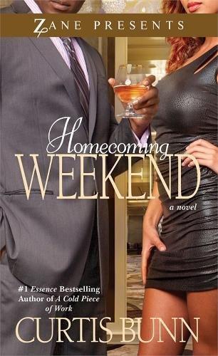 Homecoming Weekend: A Novel (Zane Presents)