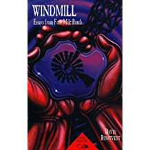 Windmill: Essays from Four Mile Ranch (Red Crane Literature Series)