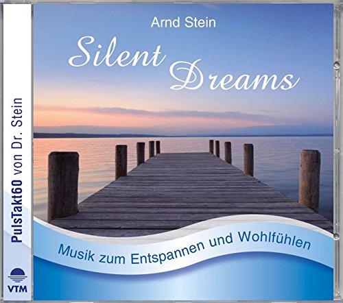 Silent Dreams  (Sanfte Musik zum Entspannen und Wohlfühlen)