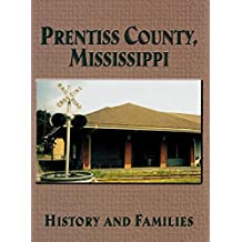 Prentiss County, Mississippi: History and Families
