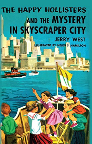 The Happy Hollisters and the Mystery in Skyscraper City: (Volume - Hamilton Kids City