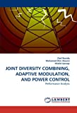 img - for JOINT DIVERSITY COMBINING, ADAPTIVE MODULATION, AND POWER CONTROL: Performance Analysis book / textbook / text book