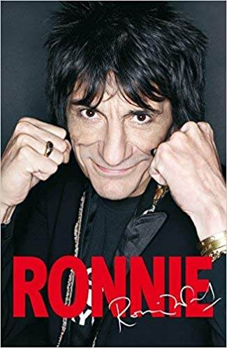 Ronnie: The Autobiography of Ronnie Wood by Ronnie Wood 2007 ...