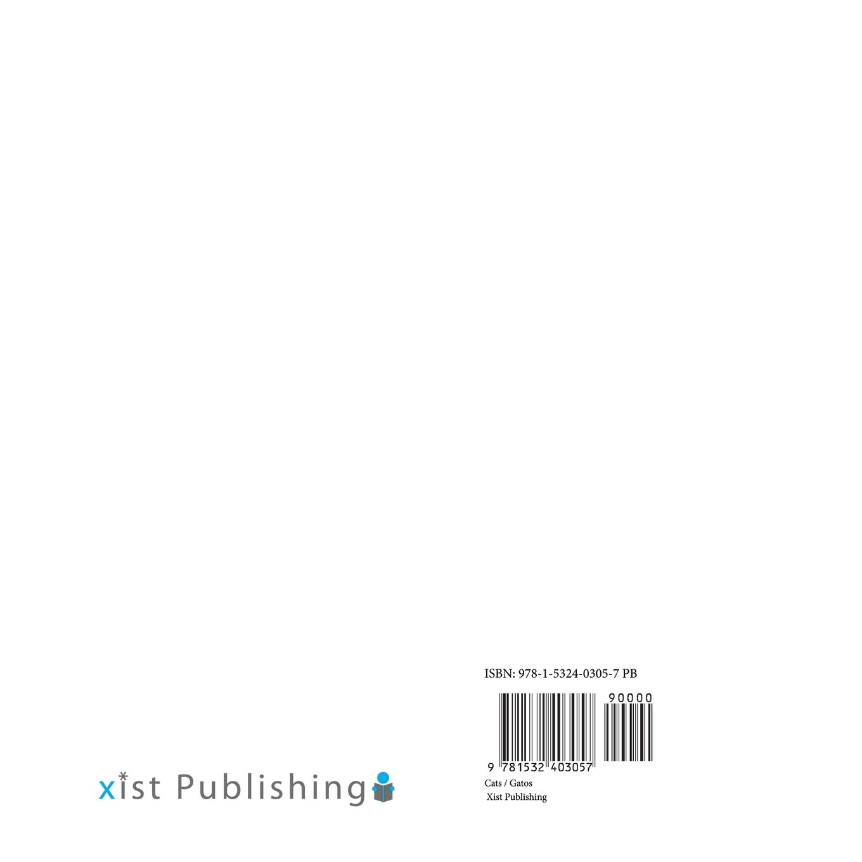 Cats / Gatos (Xist Kids Bilingual Spanish English): Xist Publishing, Victor Santana: 9781532403057: Amazon.com: Books