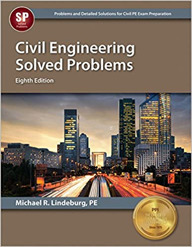 Civil engineering solved problems 8th ed michael r lindeburg pe civil engineering solved problems 8th ed eighth edition new edition by michael r lindeburg fandeluxe Image collections
