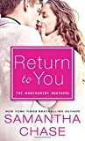img - for Return to You: A Feel-Good Romance for Summer Reading (Montgomery Brothers) book / textbook / text book