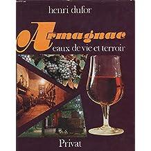 Armagnac, eaux de vie et terroir