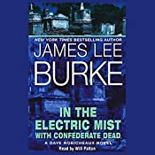 In the Electric Mist with Confederate Dead | James Lee Burke