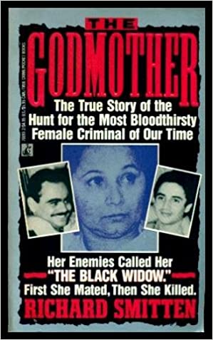 The Godmother: The True Story of the Hunt for the Most