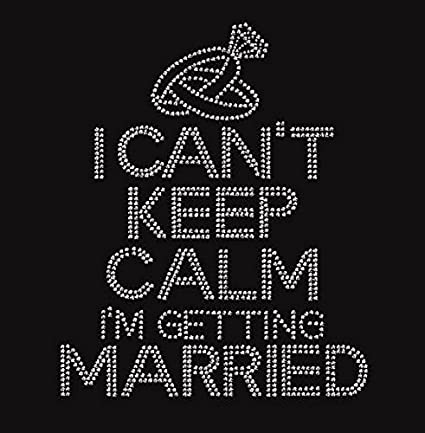 Amazon com: Brides I Can't Keep Calm I'm Getting Married