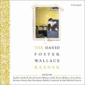 The David Foster Wallace Reader Audiobook