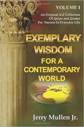 Exemplary Wisdom For A Contemporary World