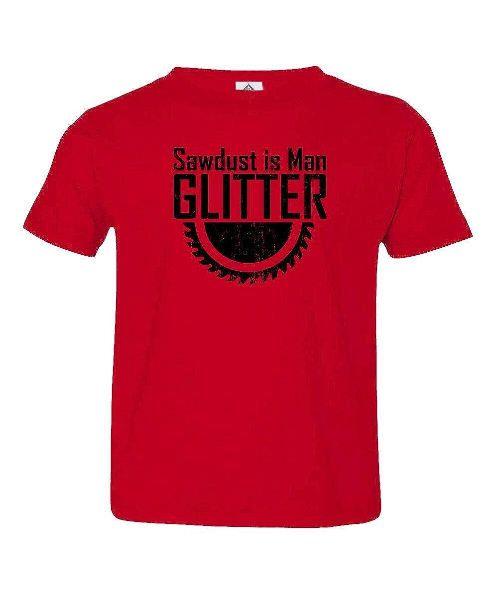 Sheki Apparel Sawdust is Man Glitter Woodworking Little Kids Unisex Toddler T-Shirt