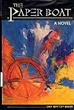 The Paper Boat, Dan Bentley-Baker, 0910923531