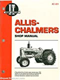 AC-201 Allis-Chalmers 160, 170, 175, D-10, D-10 Series III, D-12, D-12 Series III, D-14, D-15, D-15 Series II, D-17, D-17 Series III and D-17 Series IV Farm Tractor Workshop Manual