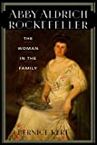 img - for Abby Aldrich Rockefeller: The Woman in the Family book / textbook / text book