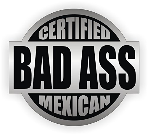 Bad Ass Mexican Hard Hat Sticker / Helmet Decal Label Lunch Tool Box