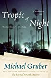 Tropic of Night: A Novel (Jimmy Paz)