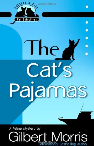The Cat's Pajamas (Jacques and Cleo, Cat Detectives, No. 2)