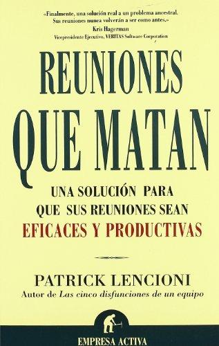 Reuniones que Matan (Spanish Edition)
