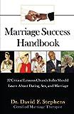 Marriage Success Handbook, David Stephens, 0595402259