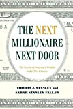 img - for Become the Millionaire Next Door: The Secrets of America s Wealthy in the 21st Century book / textbook / text book