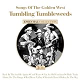Songs Of The Golden West: Tumbling Tumbleweeds