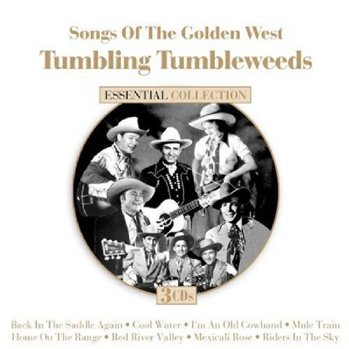 Songs Of The Golden West: Tumbling Tumbleweeds by Dynamic Nostalgia