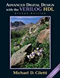Advanced Digital Design with the Verilog HDL 2nd Edition