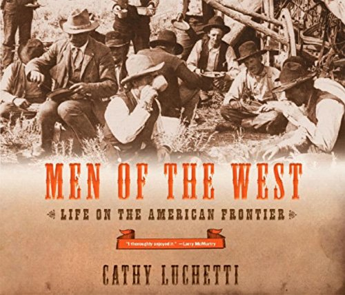 Download Men of the West: Life on the American Frontier pdf epub