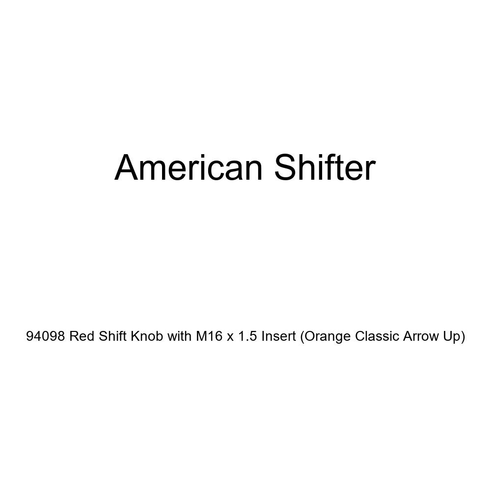 American Shifter 94098 Red Shift Knob with M16 x 1.5 Insert Orange Classic Arrow Up