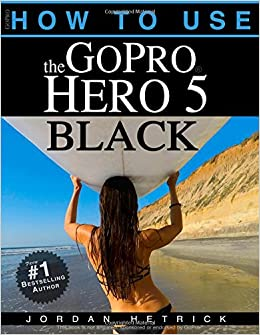 How to use gopro hero 5 black book