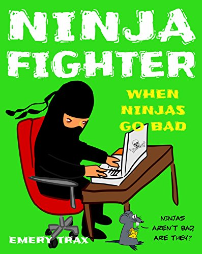 ninja-fighter-when-ninjas-go-bada-funny-book-for-kids-age-6-10-featuring-the-middle-school-blunders-