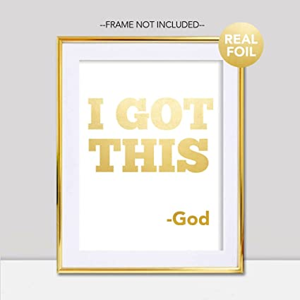 Amazon.com: I Got This God Gold Foil Handmade Print Christian ...