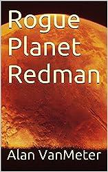 Rogue Planet Redman