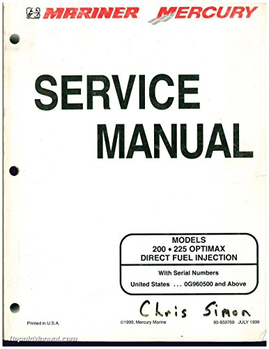 90-859769 Used Mariner Mercury 200 ? 225 OPTIMAX DIRECT FUEL INJECTION Service Manual ()