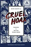 img - for Cruel Hoax: Feminism and the New World Order by Henry Makow Ph.D. (2007-09-01) book / textbook / text book