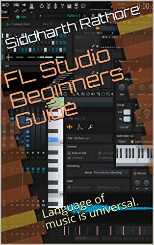 FL Studio Beginners Guide (Fl Educational Studio)