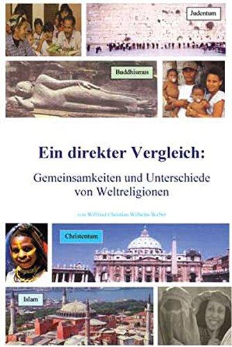 Weltreligionen - Eingottglaube: Judentum - Christentum - Islam Gemeinsamkeiten und Unterschiede von Weltreligionen
