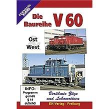 Berühmte Züge und Lokomotiven: Die Baureihe V 60