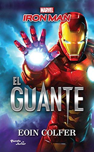 Amazon.com: Iron Man. El guante (Spanish Edition) eBook ...