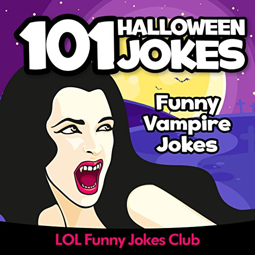 [Kids Jokes: 101 Funny Halloween Jokes!: Funny Halloween Jokes (Funny & Hilarious Halloween Joke Books)] (Halloween Riddles For Adults)