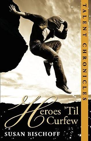 book cover of Heroes \'Til Curfew