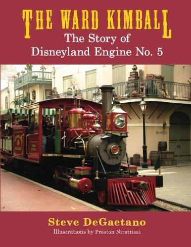 The Ward Kimball: The Story of Disneyland Engine No. 5