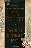 World Without End, Ken Follett, 0525950079