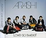 Love So Sweet by Arashi (2013-08-02)